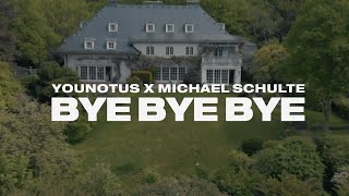 YouNotUs x Michael Schulte - Bye Bye Bye (OFFICIAL MUSIC VIDEO)