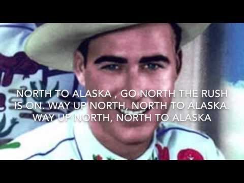 North to Alaska by Johnny Horton Lyric video