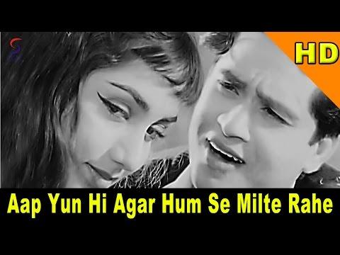 Aap Yun Hi Agar Hum Se Milte Rahe | Mohammed Rafi | Joy ...