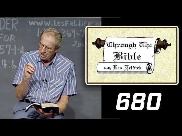 [ 680 ] Les Feldick [ Book 57 - Lesson 2 - Part 4 ] I John 4:11-5:1 |b