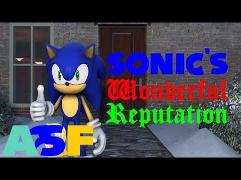 Sonic's Wonderful Reputation