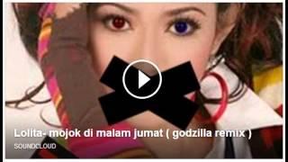 Lolita Mojok di Malam Jumat Godzilla Remix
