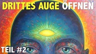 Drittes Auge öffnen - Techniken zur Aktivierung  - Teil 2