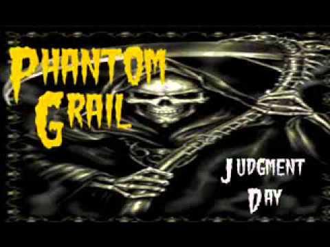 Phantom Grail - Judgment Day