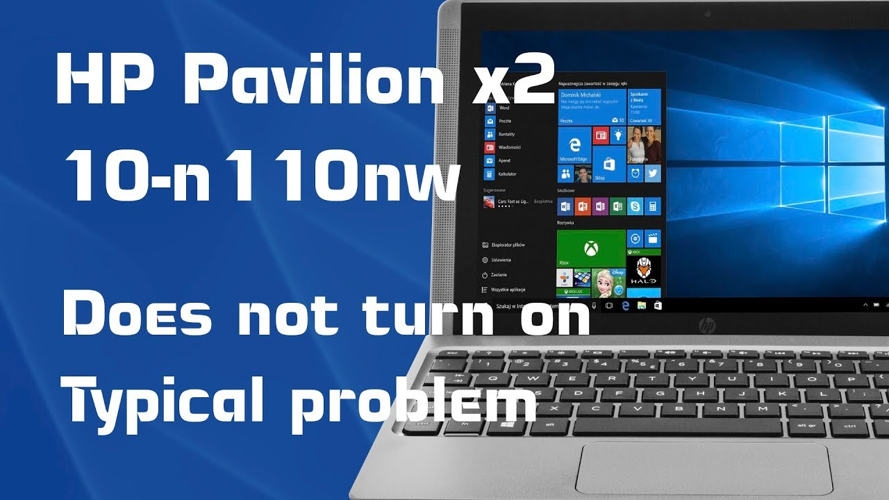HP Pavilion x2 (10-n110nw) Not turn on (Typical problem)