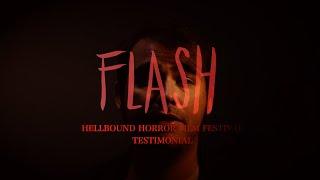 FLASH - Hellbound Horror Festival Testimonial - Ryan Jon Amey Henderson