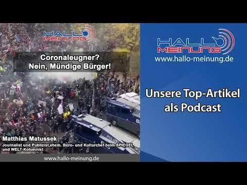 Podcast: 'Coronaleugner? Nein, mündige Bürger' von Matthias Matussek