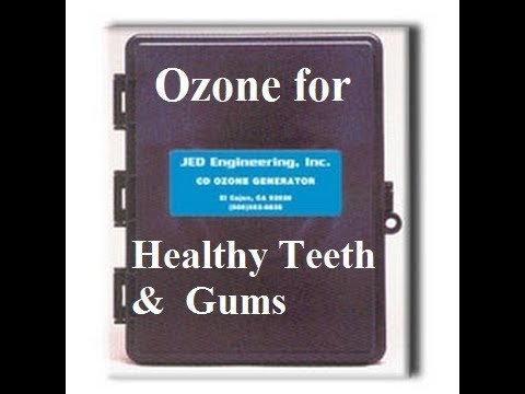 How to Use Ozone at Home for Healthy Teeth and Gums