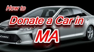 Donate Cars in MA || vehicle donation charity