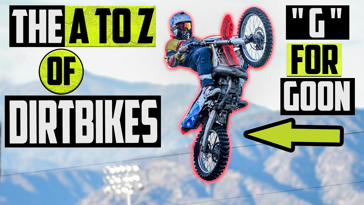 The Ultimate Guide to Dirt Bikes! | The A to Z of the BEST Sport on the Planet