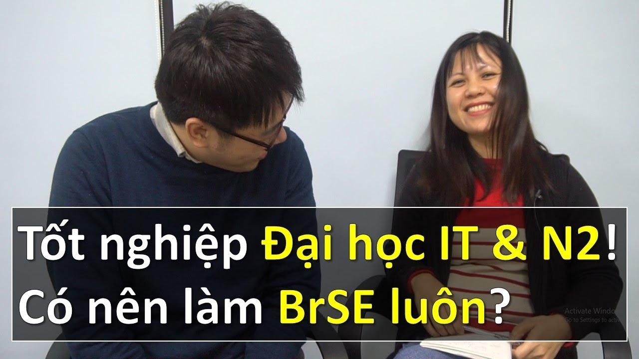 Download Tốt nghiệp Đại học IT & N2 tiếng Nhật! Có nên làm Brse luôn?