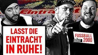 Der Hype um Eintracht Frankfurt nervt!  | FUSSBALL 2000 - der Eintracht-Videopodcast