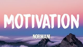 Normani - Motivation (Lyrics)