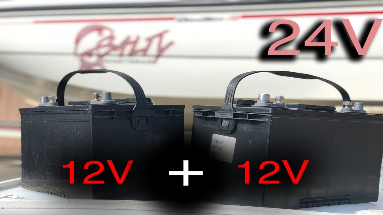 Install 24 volt trolling motor batteries for 24 volt trolling motors