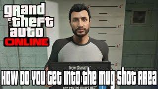 Grand Theft Auto V Online How do you get into the Mugshot Photos Area!