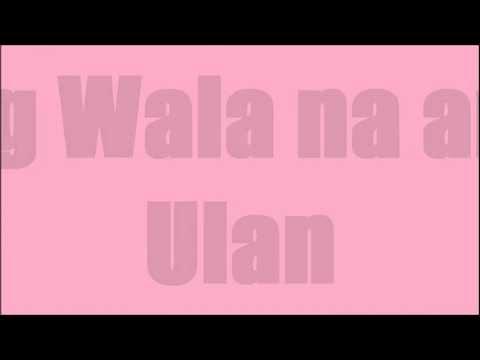 Lyrics of Pag Wala Na Ang Ulan by Jessa Zaragoza