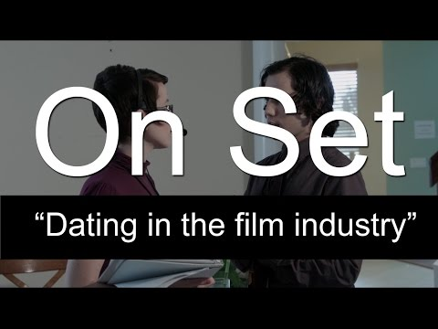 Dating in the Film Industry