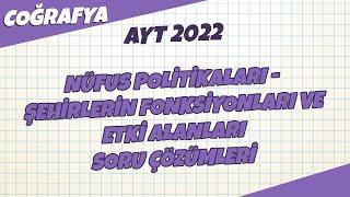 AYT Coğrafya - Nüfus Politikaları Soru Çözümleri  AYT Coğrafya 2021 hedefekoş
