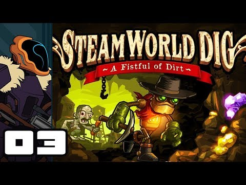 Let's Play SteamWorld Dig - PC Gameplay Part 3 - Question, Answer, Mining!