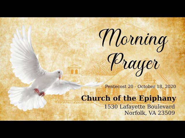 Pentecost 20, Morning Prayer - October 18, 2020