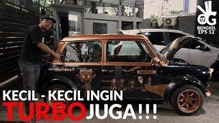 MINI Mr. Bean Pasang Turbo !!!   VLOG BENGKEL #12