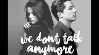 Baixar - We Don T Talk Anymore Charlie Puth Feat Selena Gomez Kizomba Remix By Ramon10635 Grátis