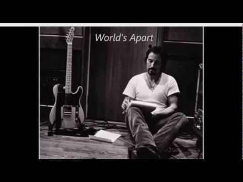 Bruce Springsteen World's Apart