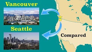 Seattle and Vancouver Compared