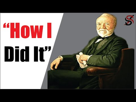 Andrew Carnegie's 7 secrets of Success (No. 6 Will Change Your Life)