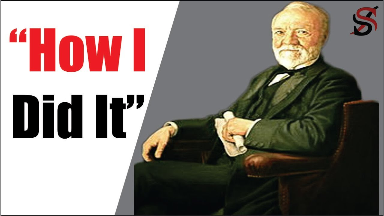 Andrew Carnegie's 7 secrets of Success (No  6 Will Change Your Life)