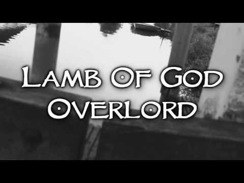Lamb Of God - Overlord