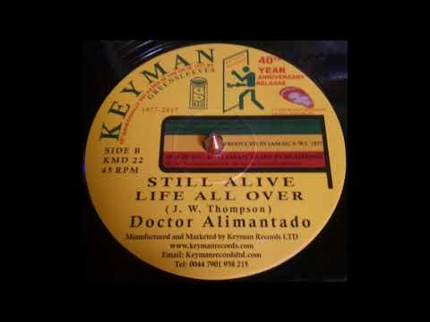 Doctor Alimantado - Still A Live/Life All Over (Keyman)