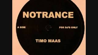 Timo Maas - No Trance (A)