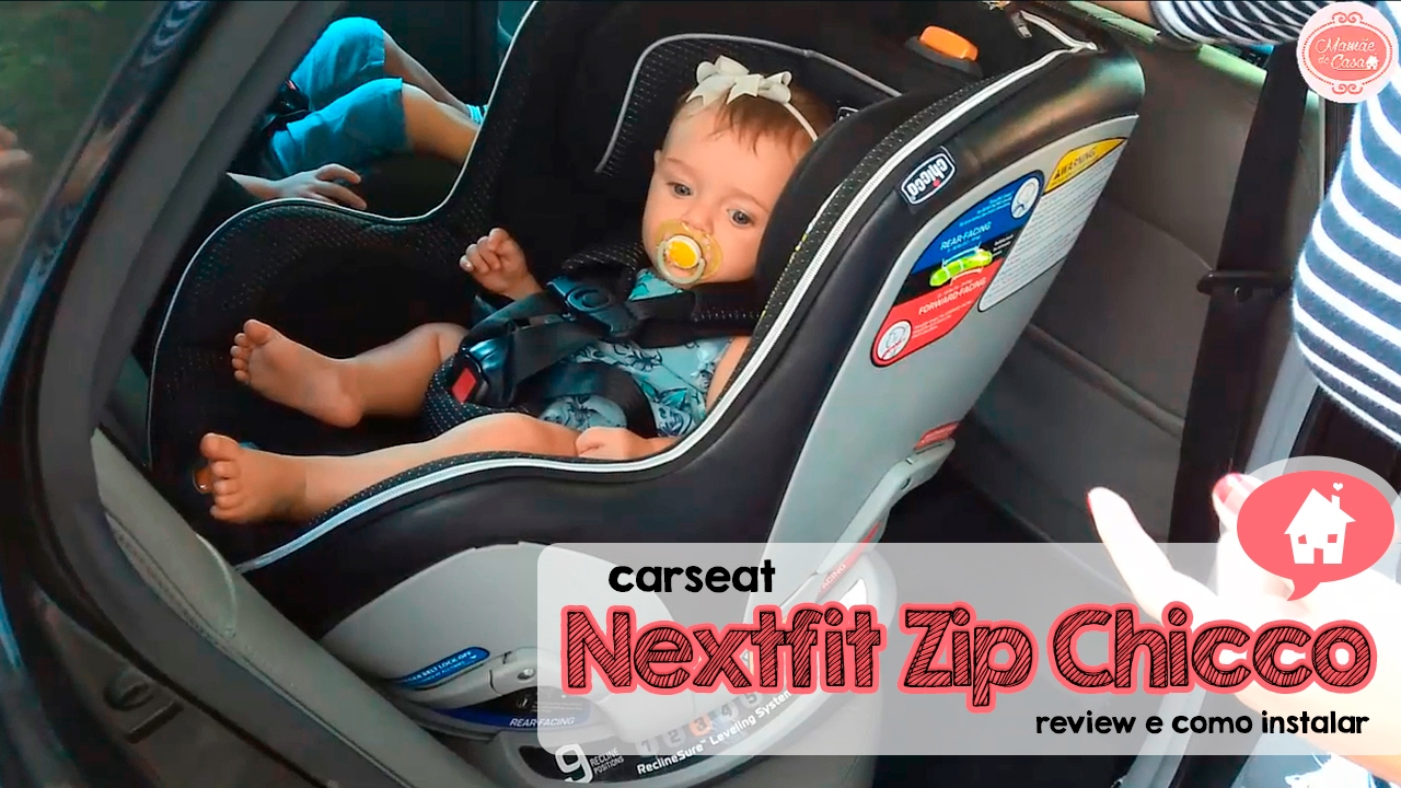 Review Carseat Nextfit Zip Chicco