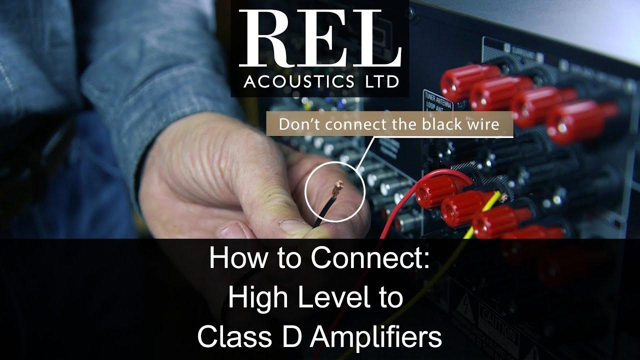 Class D Amp Connection Methods – REL Acoustics