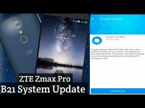 ZTE Zmax Pro B21 System Update Available Now