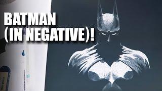 Batman (in Negative)!