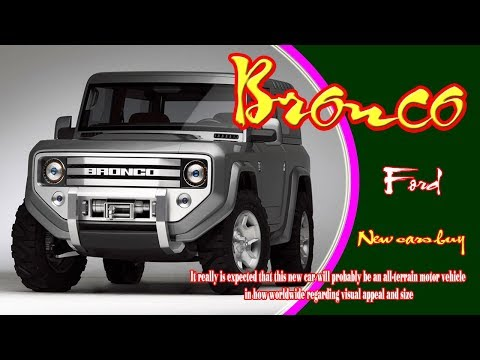 2020 Ford Bronco | 2020 Ford Bronco 4 Door | 2020 Ford Bronco Price | 2020 Ford Bronco Specs