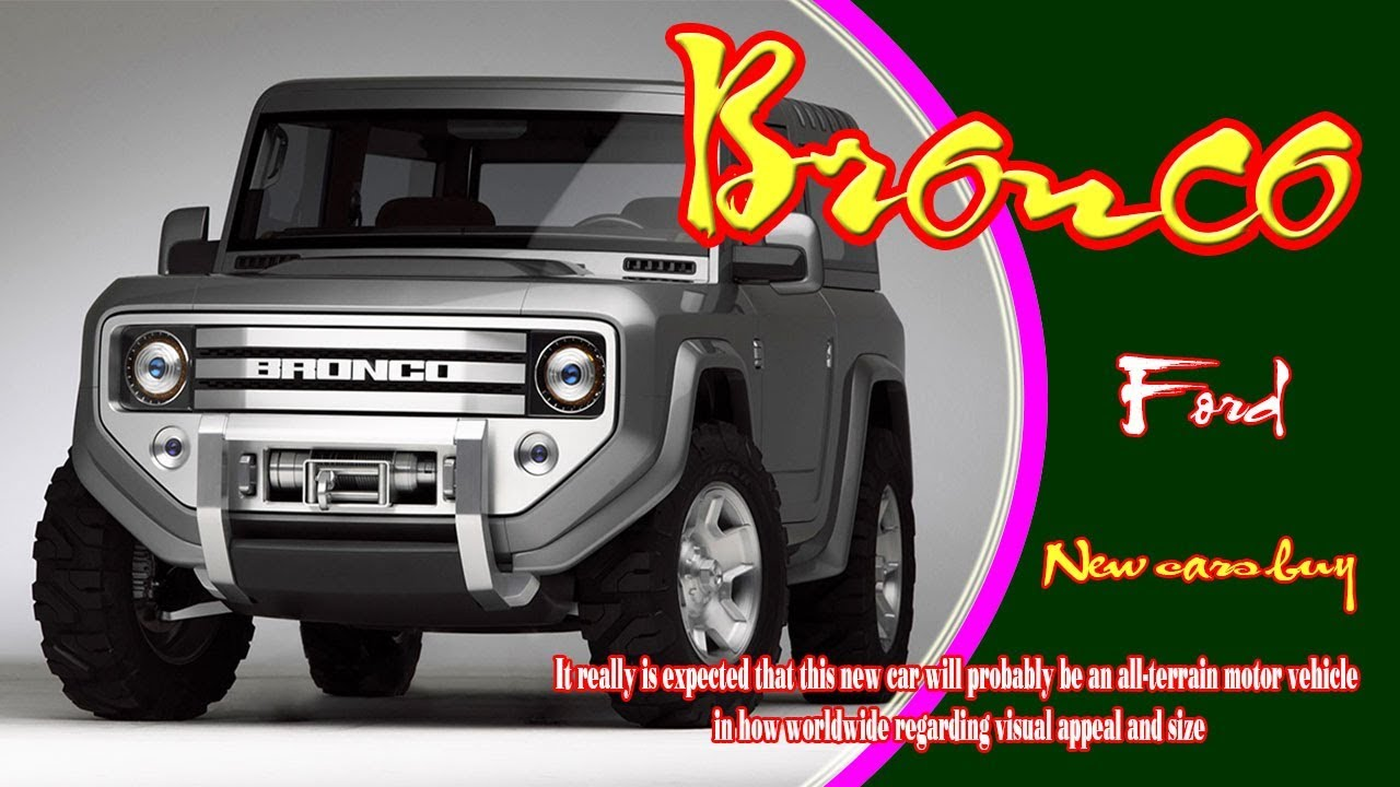 2020 Ford Bronco 2020 Ford Bronco 4 Door 2020 Ford Bronco Price