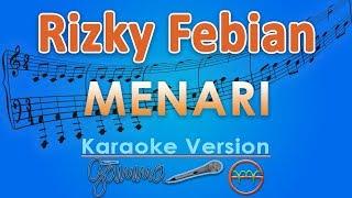 Rizky Febian - Menari  Karaoke Lirik Tanpa Vokal  By Gmusic