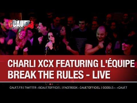 Charli XCX ft l'équipe - Break The Rules - Live - C'Cauet sur NRJ