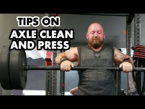 Strongman Strategy: How to Axle Clean and Press Each Rep - Tips for the Continental Clean