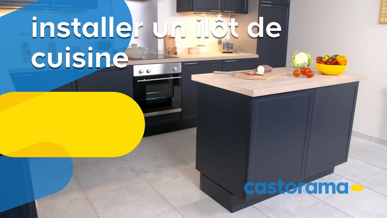 Comment installer un îlot central de cuisine ? (Castorama) - YouTube