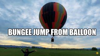 Скочих с бънджи от БАЛОН! I Bungee jump from a hot air balloon I Dayana Hristova