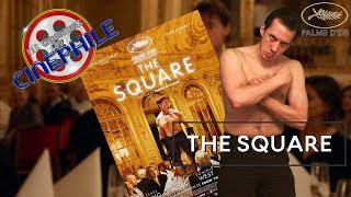 Les chroniques du cinéphile - The Square (Cannes 2017)
