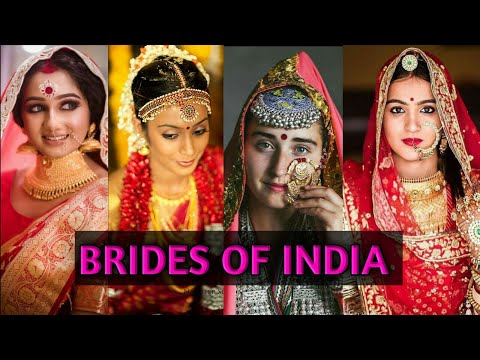 Brides from Different States of INDIA. Brides of India