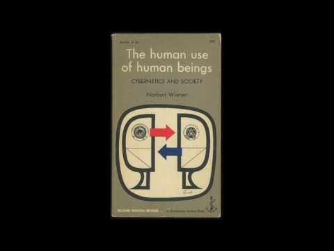 The Human Use of Human Beings - Norbert Wiener - Audiobook
