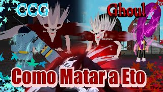 How to Kill Eto Easy With CCG/Ghoul ROBLOX Ro-Ghoul