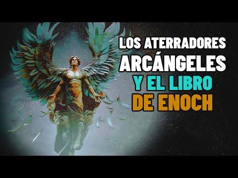 Arcángeles Aterradores de la Biblia y El libro de Enoc