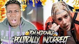 Gambar cover Tom MacDonald - Politically Incorrect (MOST UNDERRATED RAPPER)